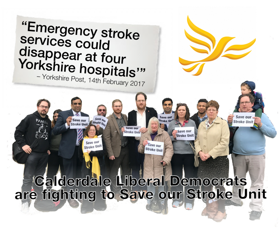 Calderdale Liberal Democrats campaigning to save our Stroke Unit